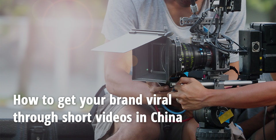 img-1_How-to-get-your-brand-viral-through-short-videos-in-China_eng-min.jpg